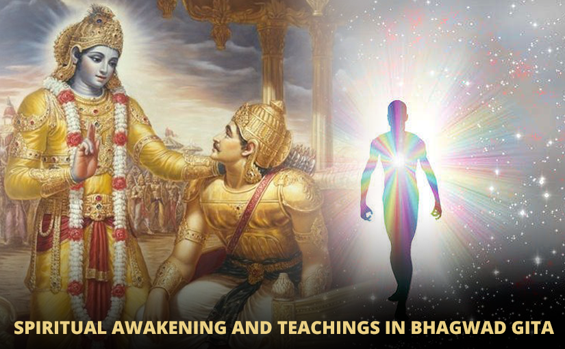 Spiritual Awakening and Teachings in Bhagwad Gita