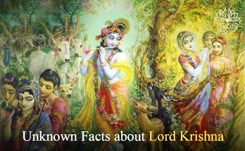Unknown Facts about Lord Krishna