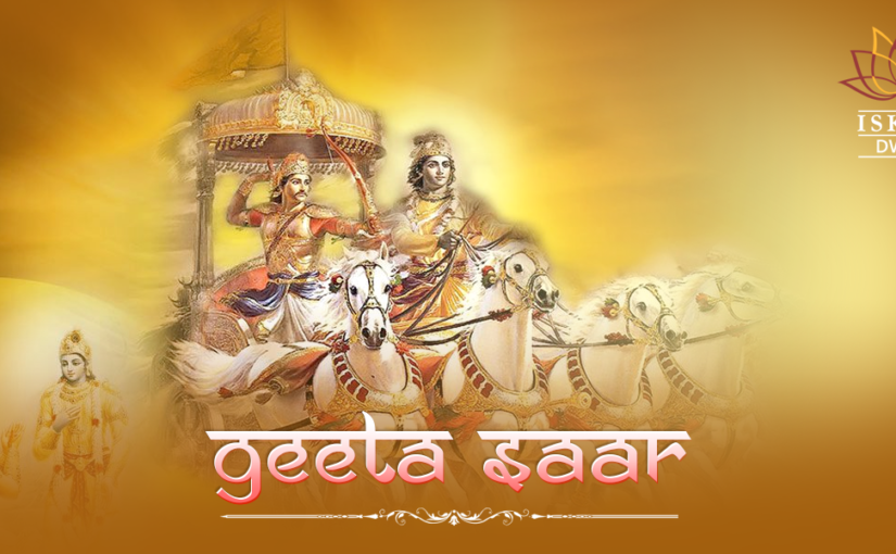 Deploy Geeta Saar Teachings into Real Life